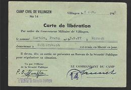 Camp Civil De Villingen Stalag Carte De Libération  Délivrée Le 08 Octobre 1945 - Maps