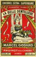 Etiquette Chicorée /  La Belle Dentellière  Etablissements Marcel Godard  Awoingt-les-Cambrai - Other Collections