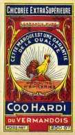 Etiquette Chicorée /  Coq Hardi Du Vermandois - Other Collections