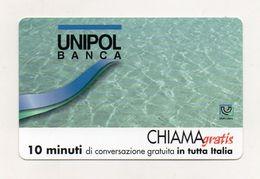 Telecom - Scheda Chiama Gratis - 2000 - UNIPOL BANCA - 10 Minuti Di Conversazione Gratuita - NUOVA - (FDC7674) - Italy