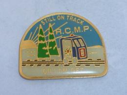Pin's R.C.M.P. STILL ON TRACK.. - Badges