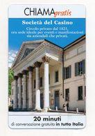 Telecom - Scheda Chiama Gratis - 2004 - SOCIETA' DEL CASINO - 20 Minuti Di Conversazione Gratuita - NUOVA - (FDC7675) - Italy