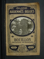 Liv. 208. Guide Des Ardennes Belges, Bouillon. Touring Club De Belgique 1931. Avec Carte - Storia