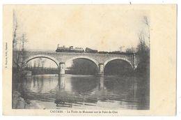 Cpa: 81 CASTRES - Le Train De Mazamet Sur Le Pont De Clot. Ed. Sagnes - Castres