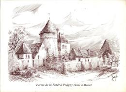 77 Ferme De La Forêt à POLIGNY (Seine-et-Marne) - Gravure De FARDE - Frankreich