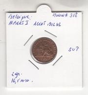 Belgique. Albert I°. 1 Cent 1912 VL. Morin #318. SUP - 1909-1934: Albert I