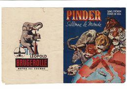 PINDER  SILLONNE LE MONDE  (au Dos Pub Leopold Brugerolle Matha Pres De Cognac  ) - Programmi