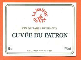 étiquette Vin De Table Rouge Cuvée Du Patron La Maison Du Vin à 54580 - 98 Cl - Red Wines