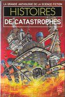 """""""Histoires De Catastrophes""""-Grande Anthologie De La SF-Le Livre De Poche 1985-TBE - Livre De Poche"""
