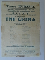 X138.19 Italia - Teatro - Kursaal  1933 - C. Italiana Di Operette - Attilio Pietromarchi -The  Geisha - 1933 - Programmi