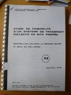 MONTPELLIER - PALAVAS : ETUDE De FAISABILITE D'un SYSTEME De TRANSPORT COLLECTIF En SITE PROPRE - Décembre 1978 - Chemin De Fer & Tramway