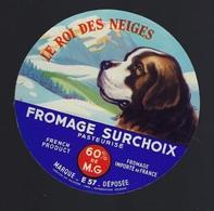 """Etiquette Fromage   Surchoix Le Roi Des Neiges  Fabriqué En Lorraine  E57  """"chien Saint Bernard"""" - Formaggio"""