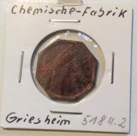 GRIESHEIM CHEMISCHE FABRIK BIER MARKE 1/2 (51811.2) Fast Stgl, Selten (token Deutsches Reich Germany Biermarke Jeton - Professionnels/De Société