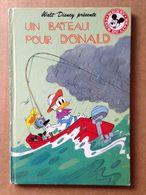Disney - Mickey Club Du Livre - Un Bateau Pour Donald (1984) - Books, Magazines, Comics
