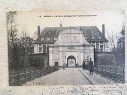 62 - CPA  Animée ARRAS - La Porte Du Quartier Turenne - Citadelle  (BD-16) - Arras