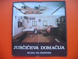 JOSIP JURCIC.JURCICEVA DOMACIJA-MUZEJ NA PROSTEM (MULJAVA) - Dépliants Turistici