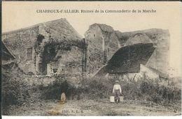 Allier, Charoux D'Allier, Ruines De La Commanderie De La Marche - Otros Municipios