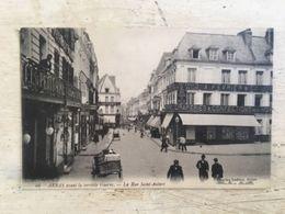 62 - CPA Animée ARRAS - La Rue Saint-Aubert, Avant La Terrible Guerre  (Charles Ledieu -46) - Arras