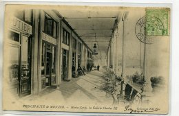 06 MONACO MONTE CARLO Carte RARE ND 513-  Commerces Arcades Galerie Charles III 1904 Timb    /D01-S2018 - Monte-Carlo