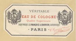 Etiquette Parfum Eau De Cologne Qualité Supérieure E. François & Chorier Parfumerie Savonnerie PARIS - 5,8 Cm X 12,1 Cm - Labels