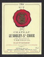 Etiquette De Vin Bordeaux Haut Médoc 1984 - Cru Bourgeois  - Chateau Le Souley Sainte Croix - Riffaud à Vertheuil  (33) - Bordeaux