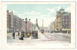 DUBLIN - O Connell Street & Bridge - Dublin