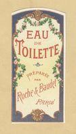 Etiquette Parfum Eau De Toilette Roche & Baudet PARIS Format : 3,8 Cm X 8,1 Cm En TB.Etat - Labels