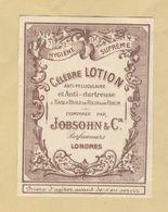 Etiquette Parfum Célèbre Lotion Anti-Pelliculaire Et Anti-Dartreuse... Jobsohn & Cie Parfumeurs LONDRES 6,8 Cm X 9,1 Cm - Labels