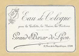 Etiquette Parfum Eau De Cologne Pour La Toilette Les Bains Les Frictions Grand Bazar De LYON - 7,2 Cm X 10,7 Cm - Labels