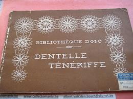 2 Catalogues Disegni Lavore, Dibujos, Muster, Patterns BRODERIE, Dentelle TENERIFFE DMCi Circa 1900 Naaien Kant Coudre - Fashion