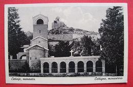 MONTENEGRO - CRNA GORA, CETINJE - MANASTIR - Montenegro