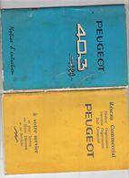2 Livrets Peugoet : Réseau Commercial Et Livret Technique 403 - Books, Magazines, Comics