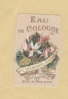 Etiquette Parfum Eau De Cologne Au Cyclamen Ambré .... Galerie Lyonnaise LYON - 3,2 Cm X 4,8 Cm En Superbe.Etat - Labels
