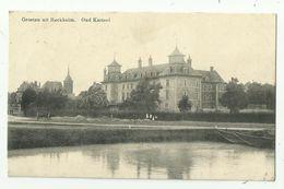 Groeten Uit Reckheim   *  Oud Kasteel - Lanaken
