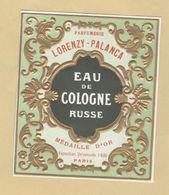 Etiquette Gaufrée Parfum Eau De Cologne Russe Lorenzy-Palanca PARIS - 9,1 Cm X 10,8 Cm En Superbe.Etat - Labels