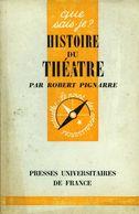 Histoire Du Théâtre Par Pignarre - Autres