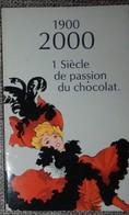 Petit Calendrier Poche Chocolatier 1 Siècle De Passion Du Chocolat La Chocolatière Orléans 2000 - Calendars
