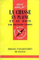 La Chasse En Plaine Et Au Bois Par Vidron - Chasse/Pêche