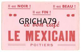 BUVARD -  CAFE LE MEXICAIN  POITIERS - Coffee & Tea