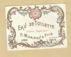 Etiquette Gaufrée Parfum Eau De Toilette Extra Supérieure F. Moreau & Fils Parfumeurs LYON-PARIS - 6,6 Cm X 9 Cm - Labels