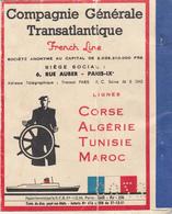 """Compagnie Générale Transatlantique  """" French Line """" Corse,Algérie,Tunisie,Maroc - Titres De Transport"""
