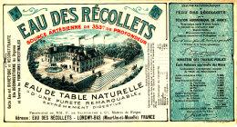 AN 262 / ETIQUETTE  EAU DES RECOLLETS  LONGWY-BAS  (MEURTHE ET MOSELLE ) - Labels