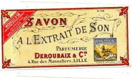 AN 269 / ETIQUETTE  SAVON A L'EXTRAIT DE SON PARFUMERIE DEROUBAIX LILLE - Labels