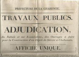 Affiche Unique, Préfecture De La Charente, Travaux Publics Adjudication Dépot De Sureté à CHABANAIS ,1826, Frais Fr 1.95 - Affiches