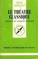 Le Théâtre Classique Par Scherer (ISBN 2130401228 EAN 9782130401223) - Autres