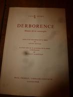 DERBORENCE  Histoire D'une Catastrophe (limite Des Etats De Berne Et Du Valais)  SUISSE (Photos A. Lévy, Etc) - Livres, BD, Revues