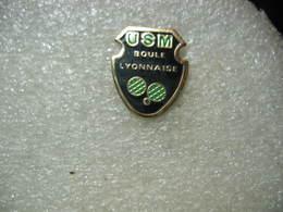 Pin's Jeu De Pétanque: Club USM (US Mortagnaise), 61- MORTAGNE AU PERCHE. Boule Lyonnaise - Bowls - Pétanque