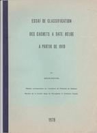 Roger DEBYSER : Essai De Classification Des Cachets à Date Belge à Partir De 1910. - Belgique