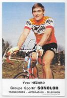 CARTE CYCLISME YVES HEZARD SIGNEE TEAM SONOLOR 1973 - Cyclisme