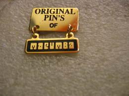 Original Pin's Of MACUMBA - Badges